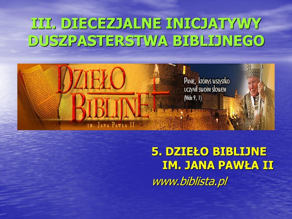 III. DIECEZJALNE INICJATYWY DUSZPASTERSTWA BIBLIJNEGO 5.