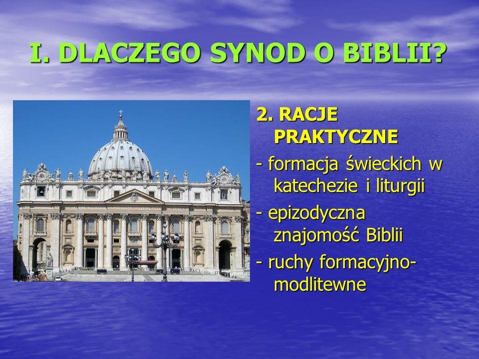 I. DLACZEGO SYNOD O BIBLII. 2.