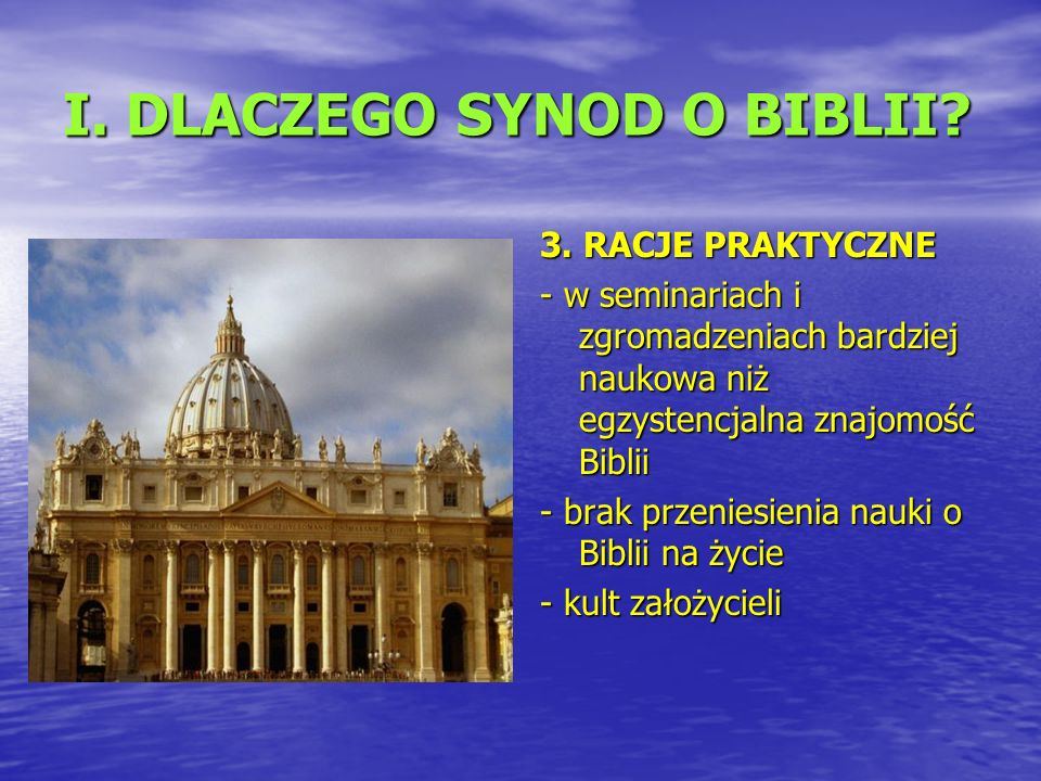 I. DLACZEGO SYNOD O BIBLII. 3.