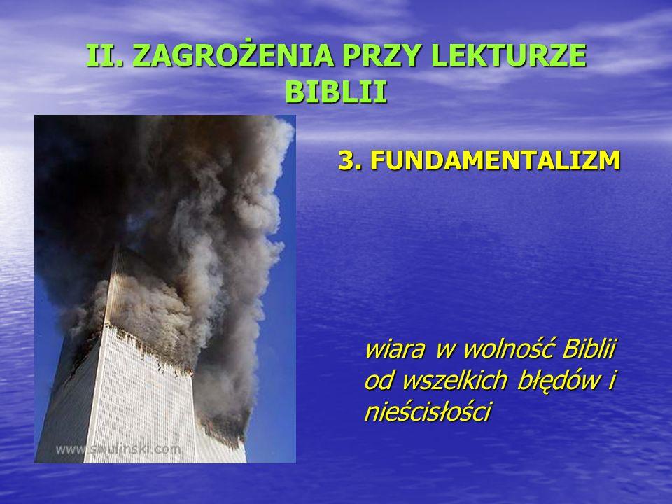 II. ZAGROŻENIA PRZY LEKTURZE BIBLII 3.