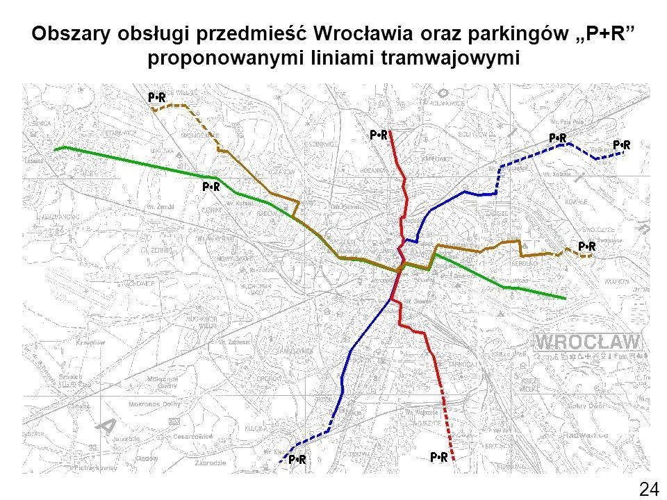 Obszary obsługi przedmieść Wrocławia oraz parkingów P+R proponowanymi liniami tramwajowymi 24