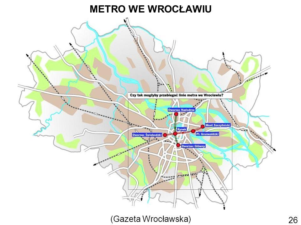 METRO WE WROCŁAWIU 26 (Gazeta Wrocławska)