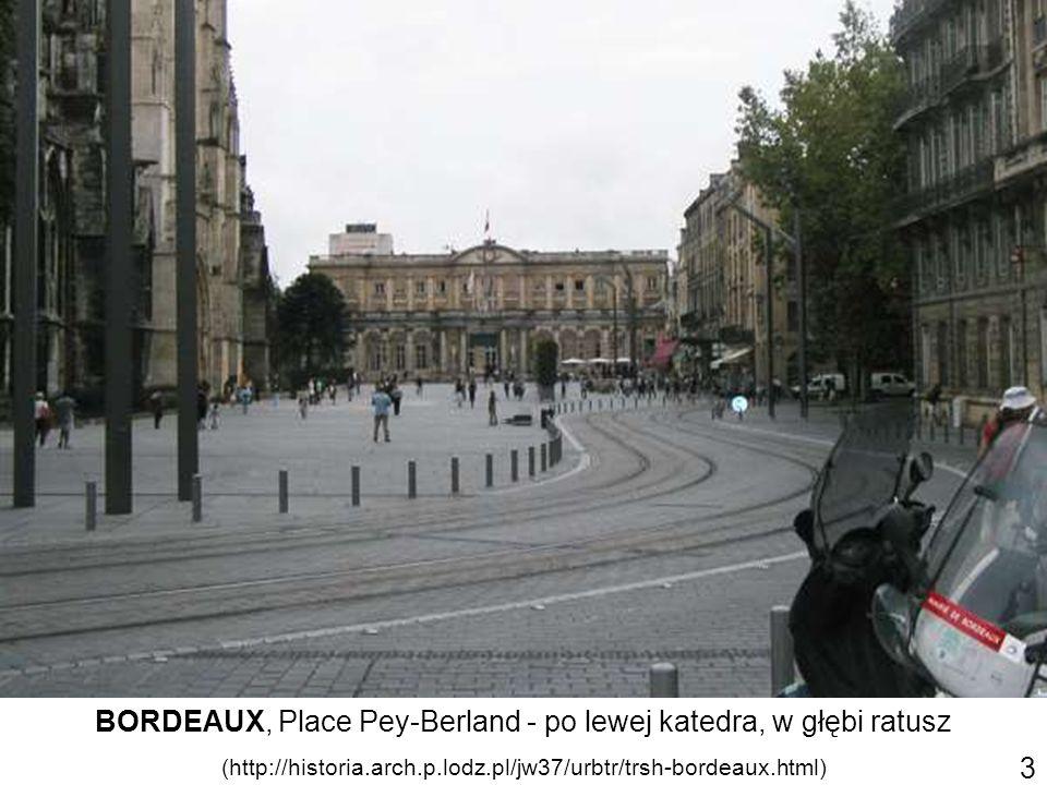 BORDEAUX, Place Pey-Berland - po lewej katedra, w głębi ratusz (http://historia.arch.p.lodz.pl/jw37/urbtr/trsh-bordeaux.html) 3