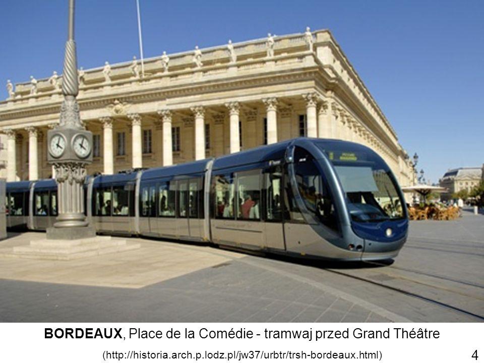 BORDEAUX, Place de la Comédie - tramwaj przed Grand Théâtre (http://historia.arch.p.lodz.pl/jw37/urbtr/trsh-bordeaux.html) 4