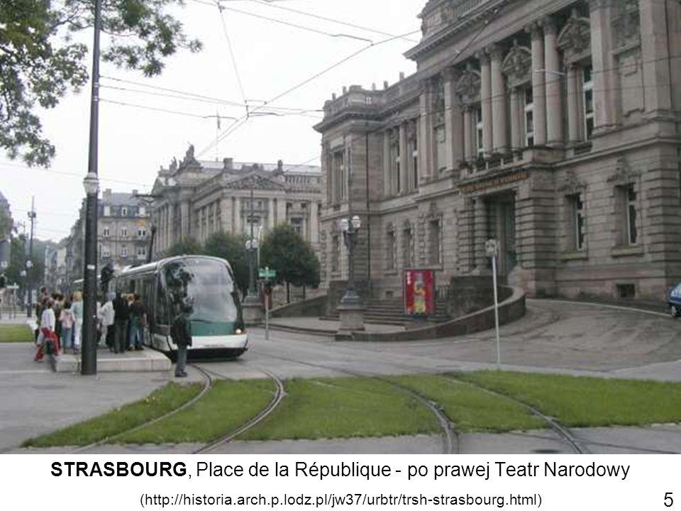 STRASBOURG, Place de la République - po prawej Teatr Narodowy (http://historia.arch.p.lodz.pl/jw37/urbtr/trsh-strasbourg.html) 5