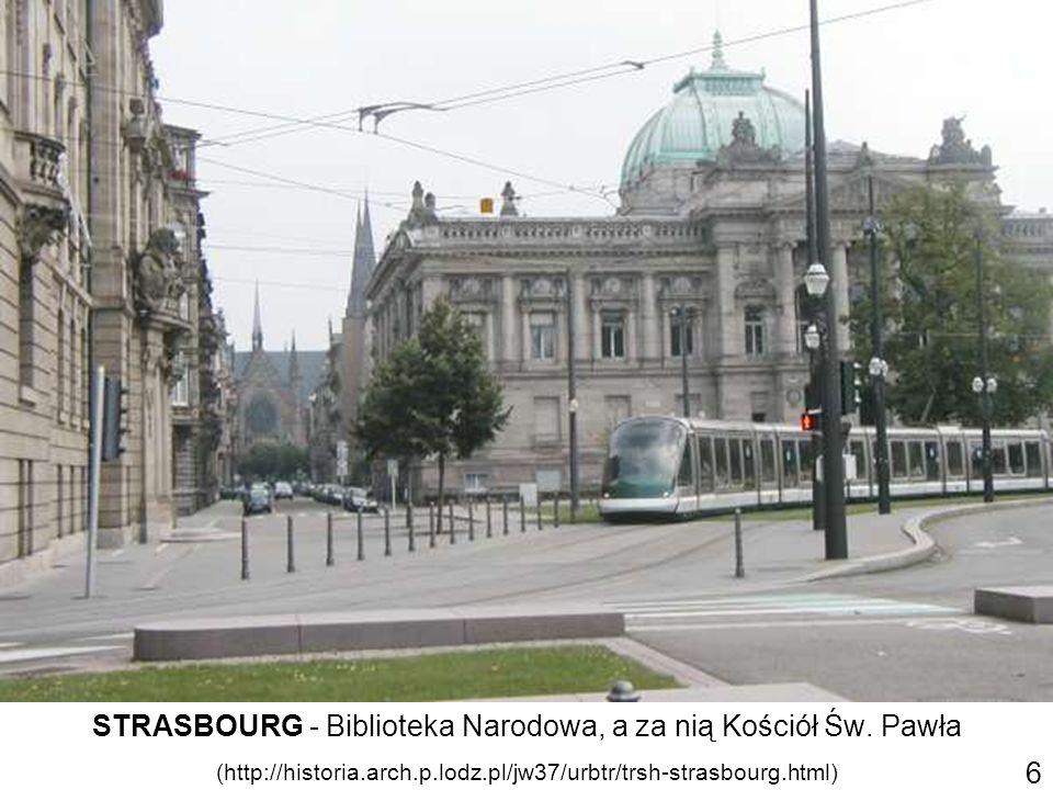 STRASBOURG - Biblioteka Narodowa, a za nią Kościół Św. Pawła (http://historia.arch.p.lodz.pl/jw37/urbtr/trsh-strasbourg.html) 6