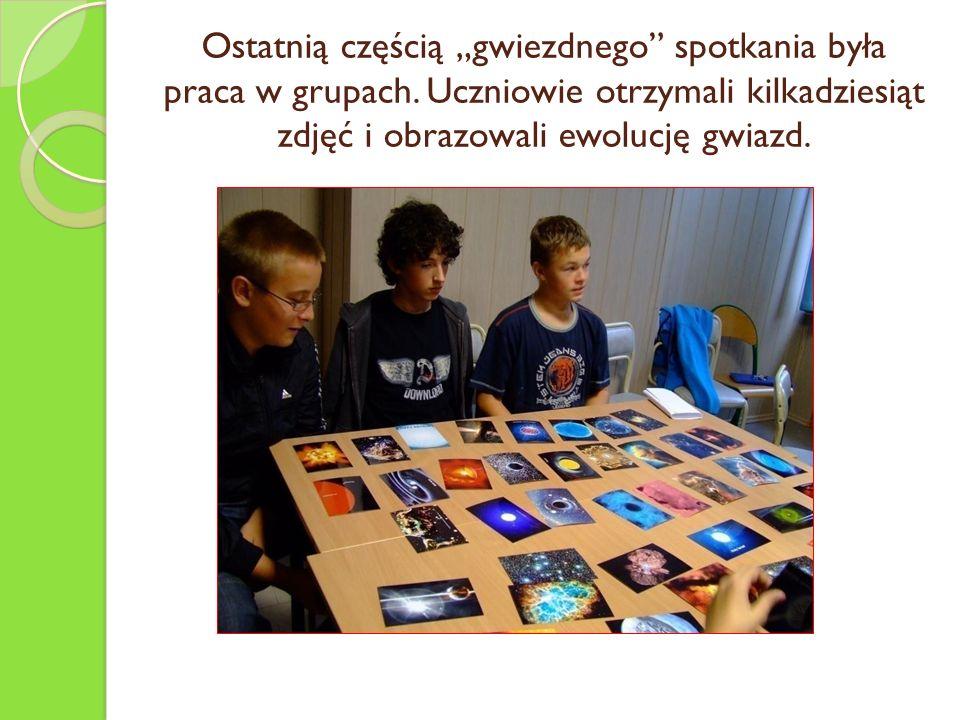 Ostatnią częścią gwiezdnego spotkania była praca w grupach. Uczniowie otrzymali kilkadziesiąt zdjęć i obrazowali ewolucję gwiazd.
