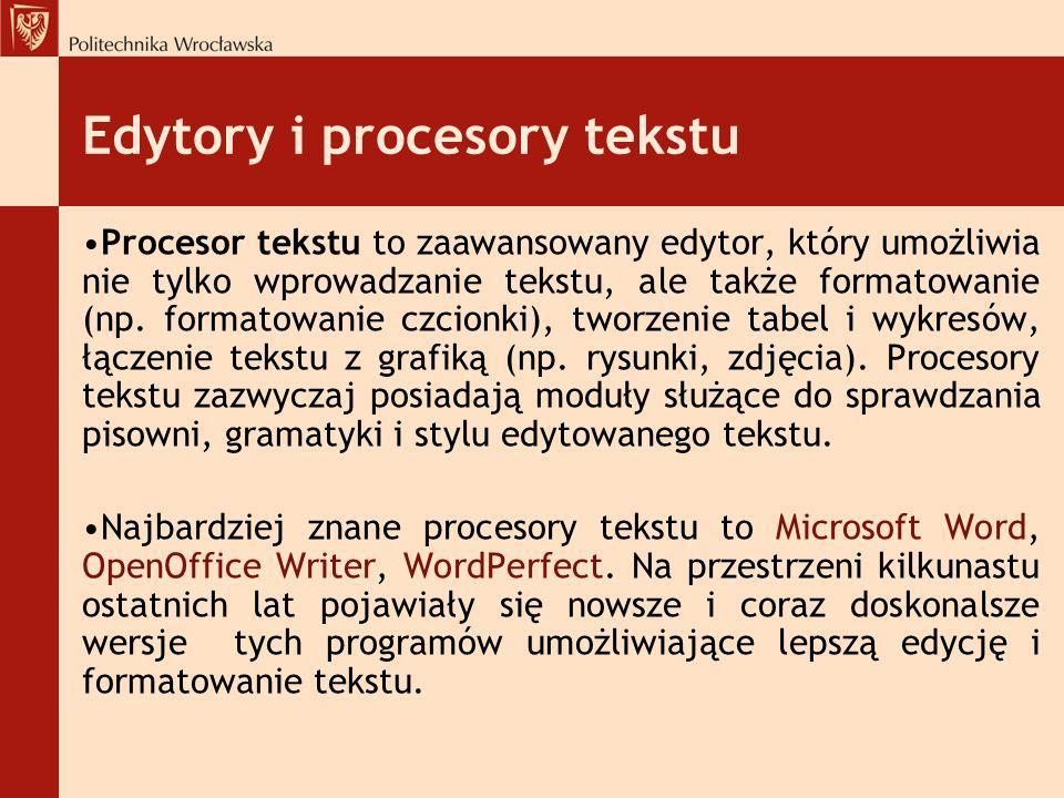 Edytory i procesory tekstu Procesor tekstu to zaawansowany edytor, który umożliwia nie tylko wprowadzanie tekstu, ale także formatowanie (np. formatow