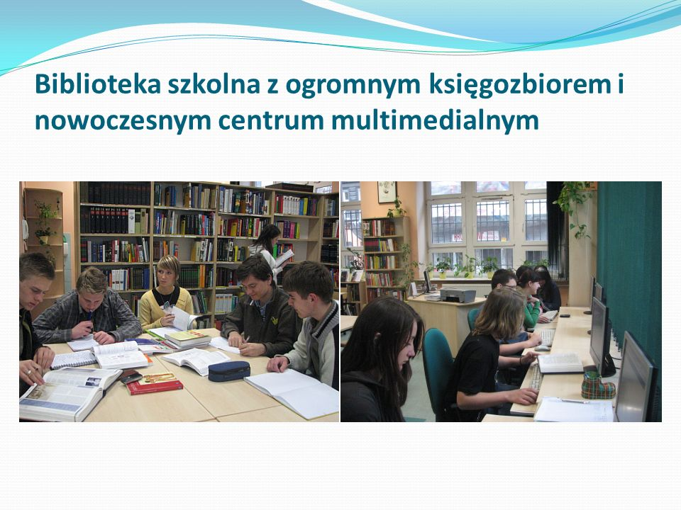 Biblioteka szkolna z ogromnym księgozbiorem i nowoczesnym centrum multimedialnym