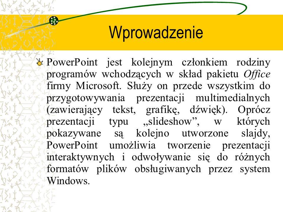 PowerPoint vs PowerPower Warto mieć świadomość, że przy odtwarzaniu prezentacji przygotowanej w nowszych wersjach PowerPointu na komputerach z zainstalowanymi starszymi wersjami programu, część zwartych w pokazie slajdów efektów może być niedostępna.