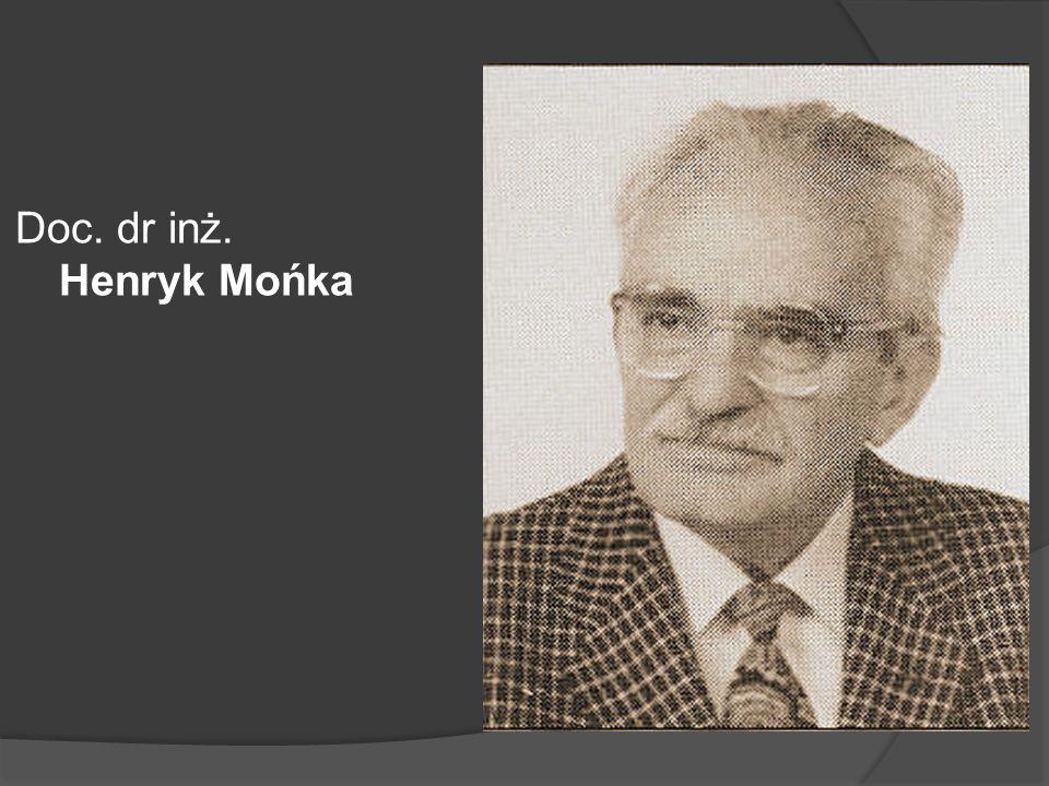 Doc. dr inż. Henryk Mońka