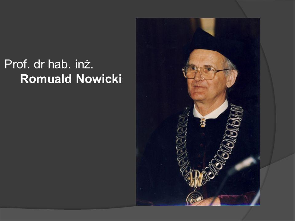 Prof. dr hab. inż. Romuald Nowicki