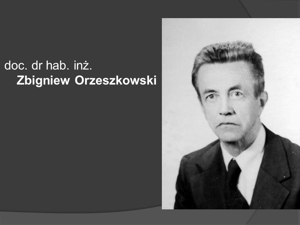 doc. dr hab. inż. Zbigniew Orzeszkowski