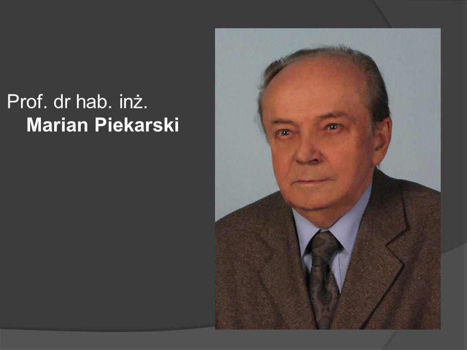 Prof. dr hab. inż. Marian Piekarski