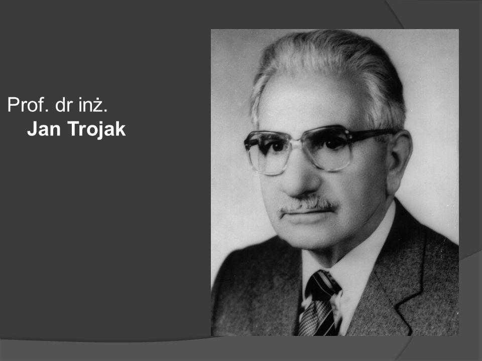Prof. dr inż. Jan Trojak