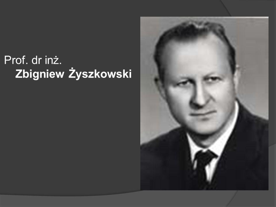 Prof. dr inż. Zbigniew Żyszkowski