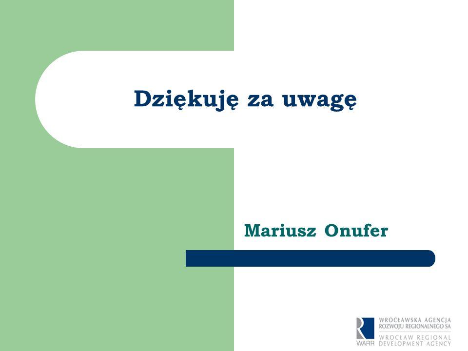 Dziękuję za uwagę Mariusz Onufer