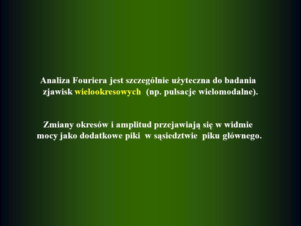 Analiza Fouriera jest szczególnie użyteczna do badania zjawisk wielookresowych (np. pulsacje wielomodalne). Zmiany okresów i amplitud przejawiają się