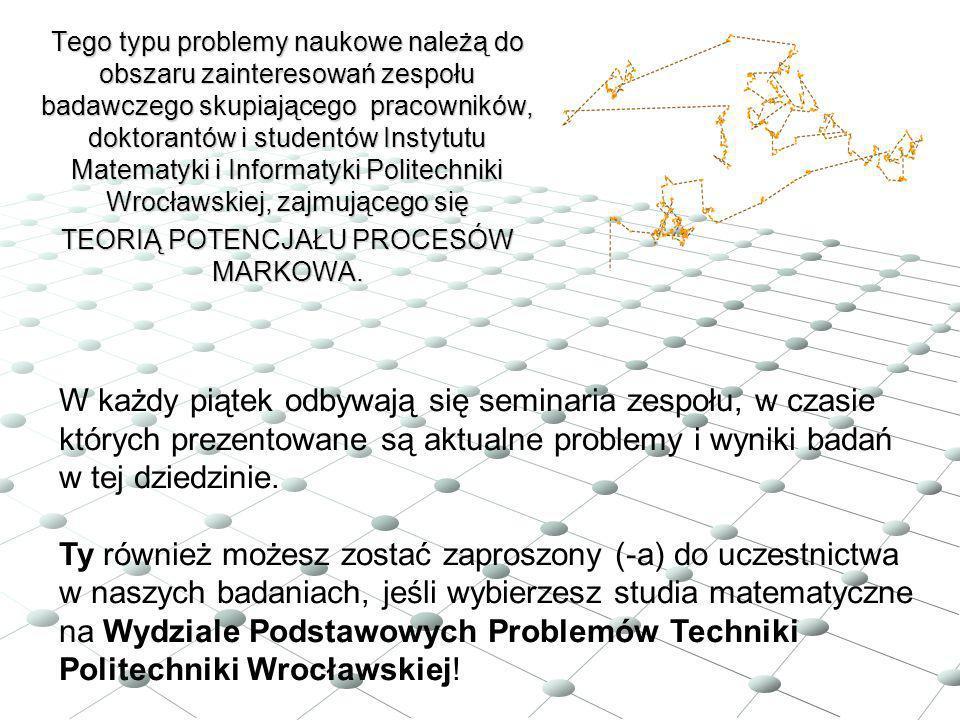 Tego typu problemy naukowe należą do obszaru zainteresowań zespołu badawczego skupiającego pracowników, doktorantów i studentów Instytutu Matematyki i