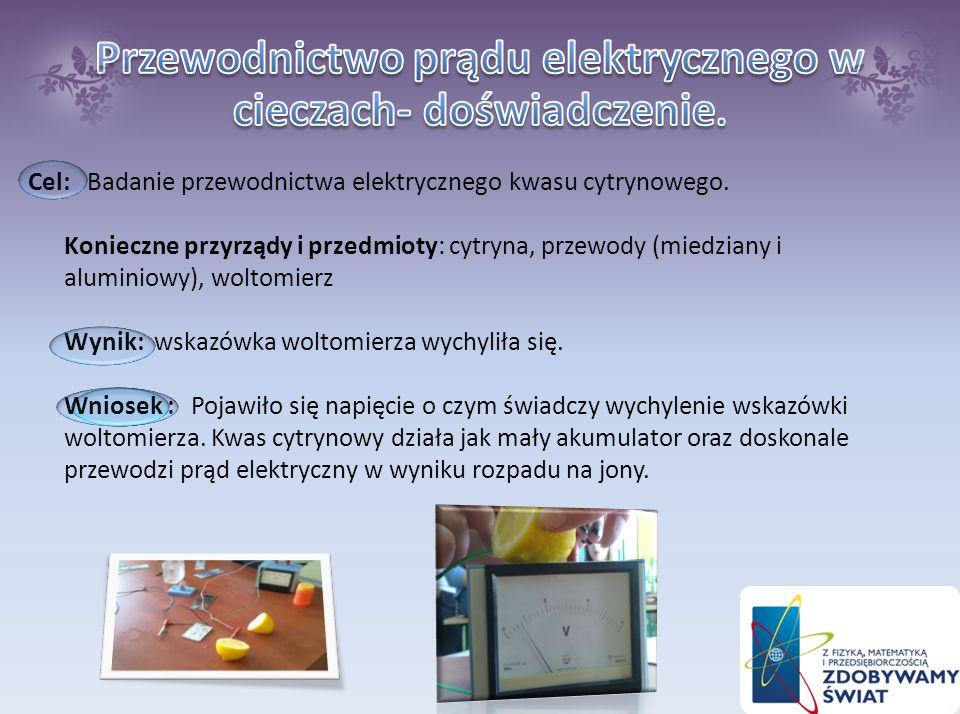 Cel: Cel: Sprawdzenie przewodnictwa prądu elektrycznego w ciałach stałych Wykorzystane przedmioty : Wykorzystane przedmioty : obwód elektryczny, tektu