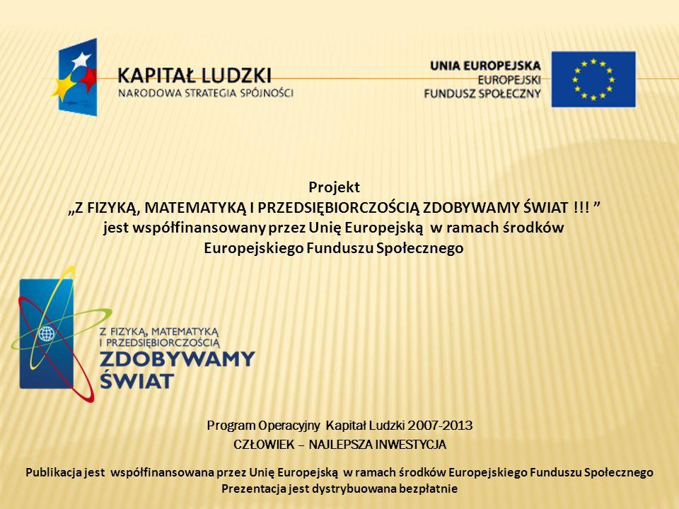 Nazwa szkoły: Gimnazjum nr 5 w Poznaniu ID grupy: 98/30_mf_g2 Opiekun: Olga Jakubczyk Kompetencja: matematyczno-fizyczna Temat projektowy: HISTORIA LICZBY.