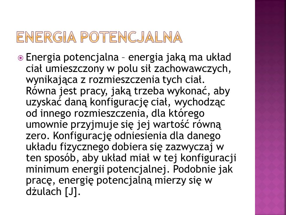 Niezwykle ważną (jeśli nie w ogóle najważniejszą) postacią energii jest energia kinetyczna. Jej nazwa pochodzi od greckiego terminu kineo (ruch), co s