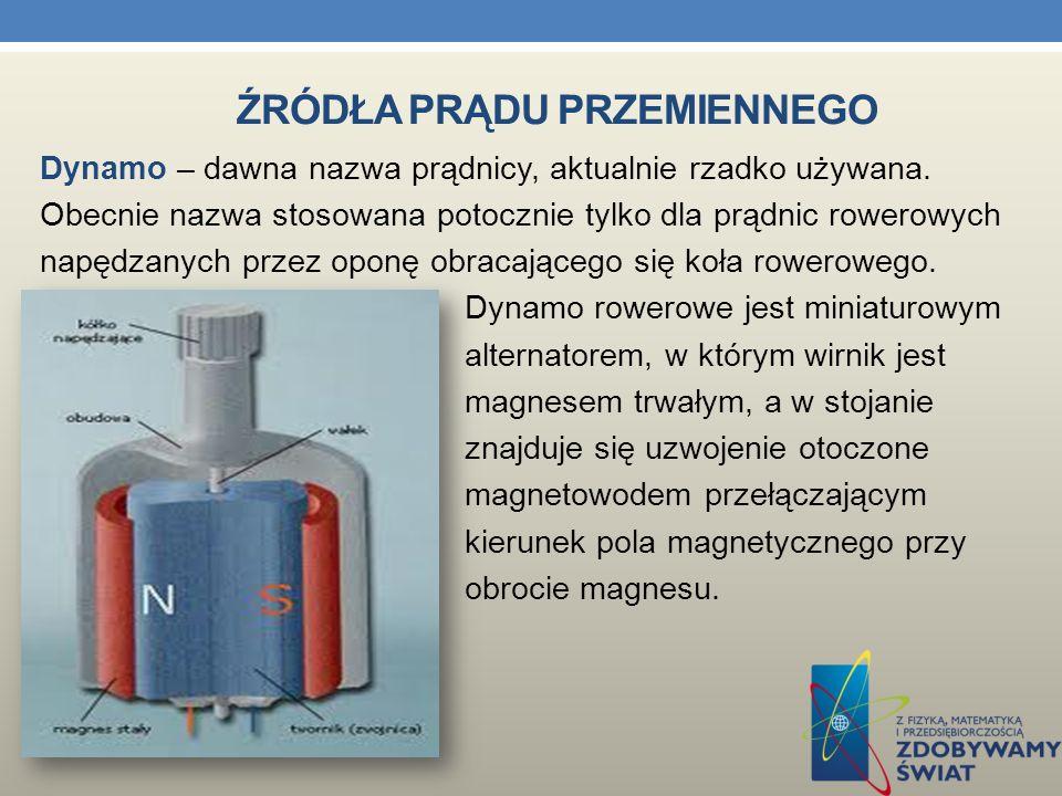 ŹRÓDŁA PRĄDU PRZEMIENNEGO Źródłem energii mechanicznej w generatorach indukcyjnych może być przegrzana para wodna, napędzająca turbinę parową, uzyskan