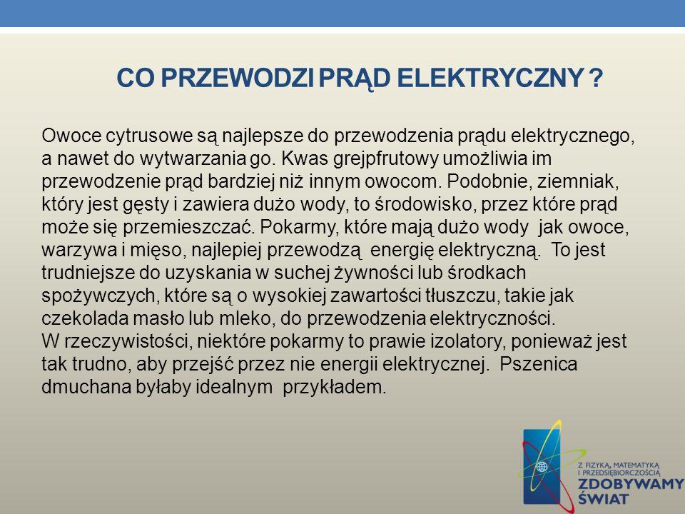 CO PRZEWODZI PRĄD ELEKTRYCZNY .Niemetale przewodzą prąd elektryczny.