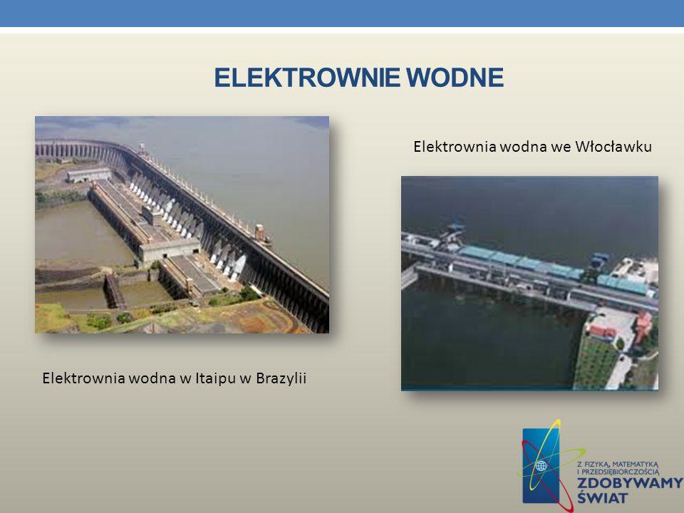 ELEKTROWNIE WODNE Największą pod względem ilości produkowanej energii elektrownią wodną na świecie jest wybudowana w 1983 roku elektrownia na zaporze Itaipu na Paranie na granicy państw Brazylii i Paragwaju.