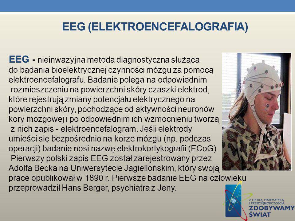 ELEKTROBIOLOGIA Elektrobiologia to dział biologii zajmujący się badaniem zjawisk i procesów elektrycznych zachodzących w organizmach żywych.
