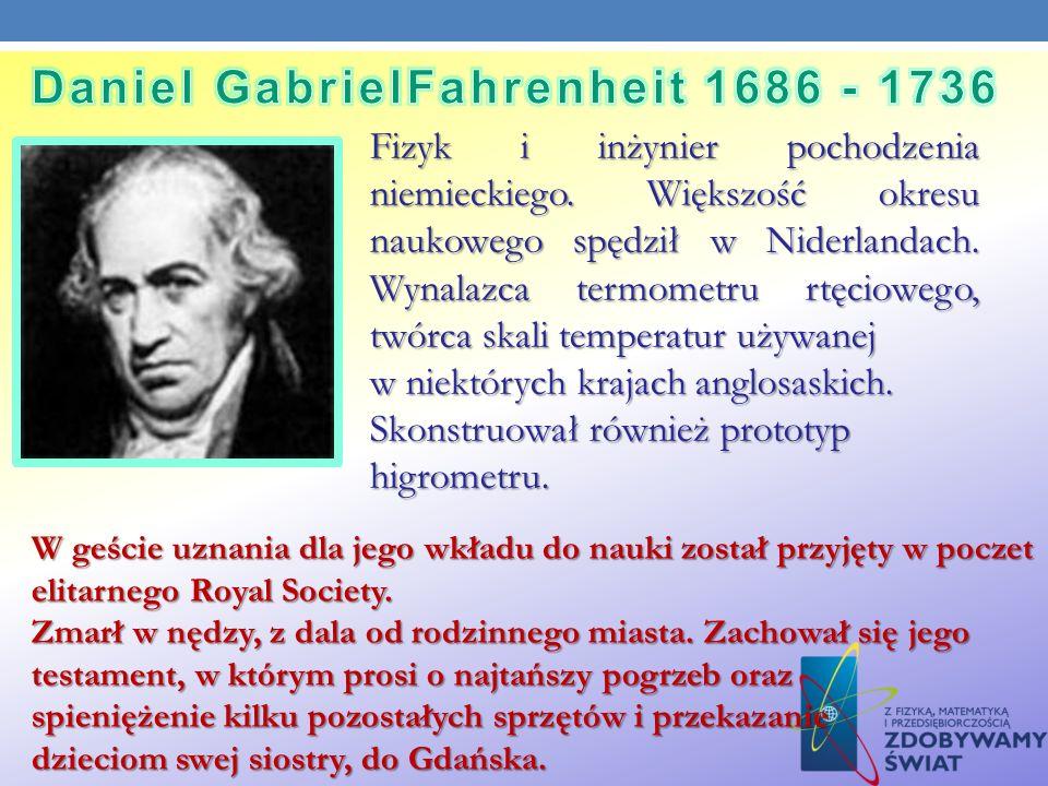 Fizyk i inżynier pochodzenia niemieckiego. Większość okresu naukowego spędził w Niderlandach. Wynalazca termometru rtęciowego, twórca skali temperatur
