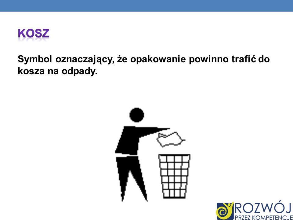 Symbol oznaczający, że opakowanie powinno trafić do kosza na odpady.
