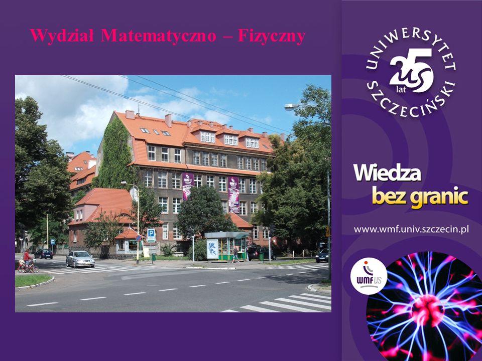 Dni Otwarte US - 20103 Wydział Matematyczno – Fizyczny