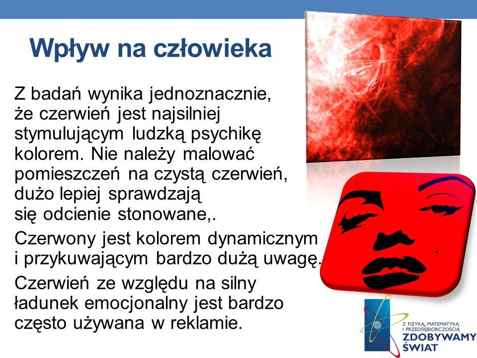 Wpływ na człowieka Z badań wynika jednoznacznie, że czerwień jest najsilniej stymulującym ludzką psychikę kolorem. Nie należy malować pomieszczeń na c
