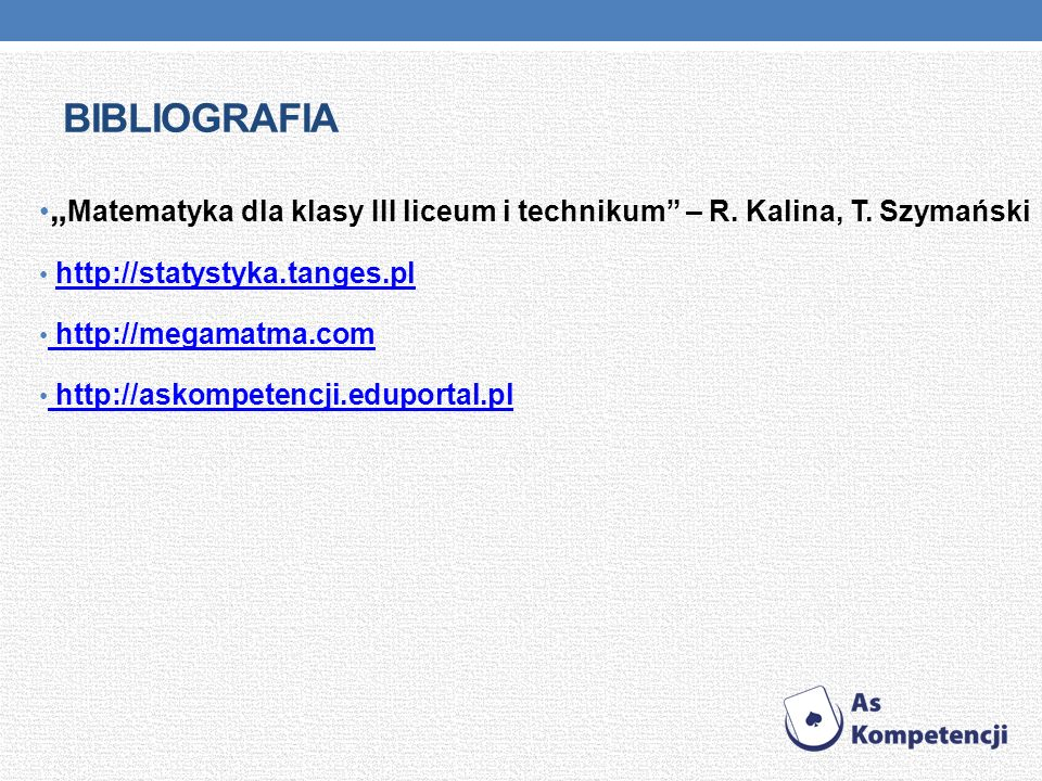 BIBLIOGRAFIA Matematyka dla klasy III liceum i technikum – R.