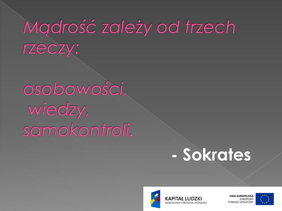 - Sokrates
