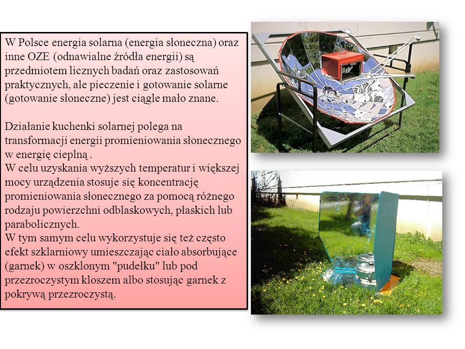 W Polsce energia solarna (energia słoneczna) oraz inne OZE (odnawialne źródła energii) są przedmiotem licznych badań oraz zastosowań praktycznych, ale
