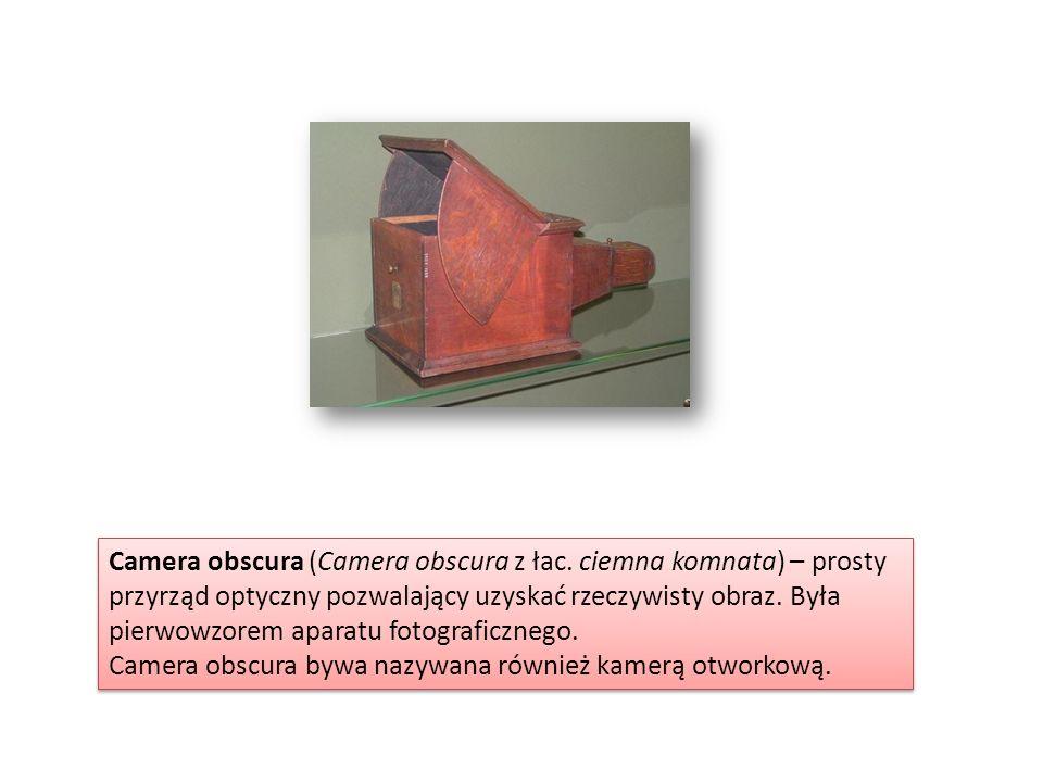 Camera obscura (Camera obscura z łac. ciemna komnata) – prosty przyrząd optyczny pozwalający uzyskać rzeczywisty obraz. Była pierwowzorem aparatu foto