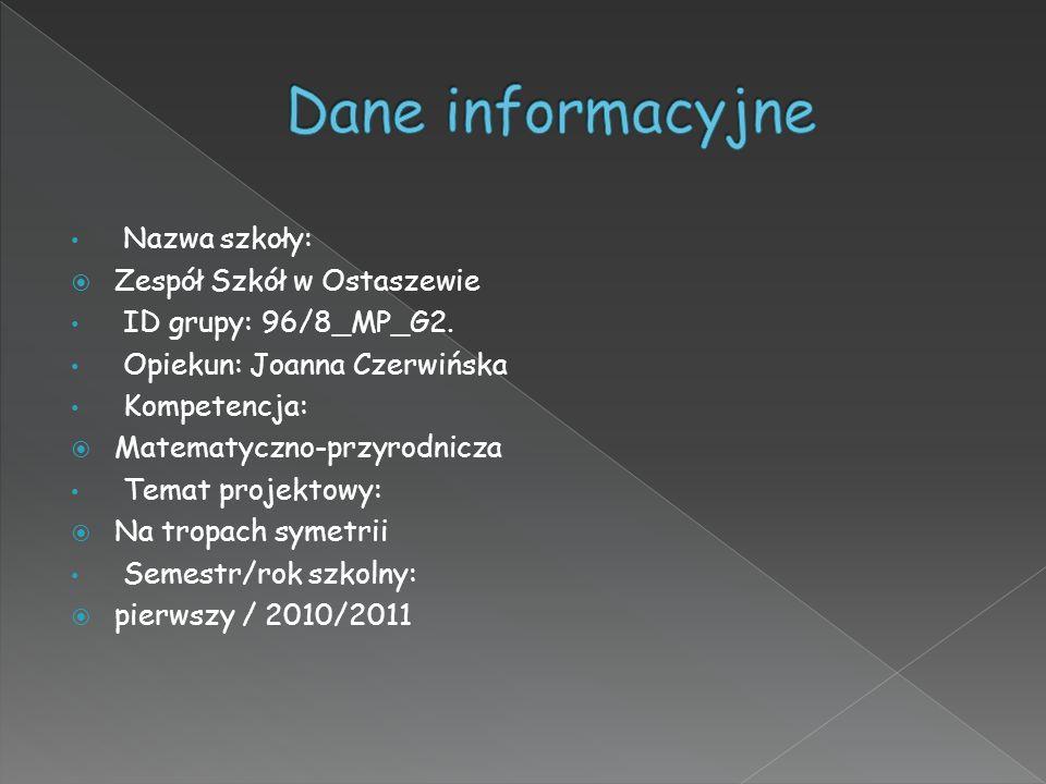 Nazwa szkoły: Zespół Szkół w Ostaszewie ID grupy: 96/8_MP_G2.