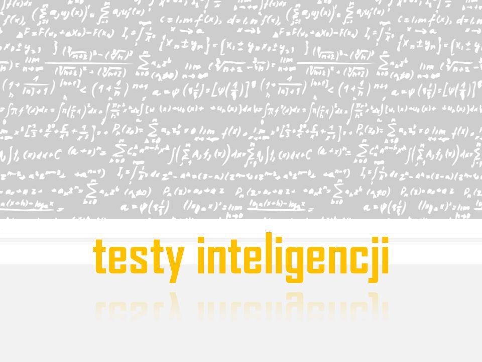 testy inteligencji Wbrew powszechnej opinii, uczniowie z najlepszymi ocenami wcale nie wypadają w testach inteligencji lepiej niż pozostałe dzieci.