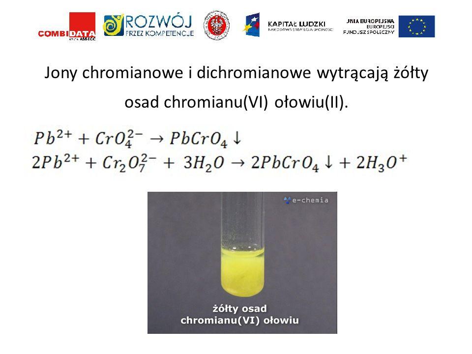 Jony chromianowe i dichromianowe wytrącają żółty osad chromianu(VI) ołowiu(II).