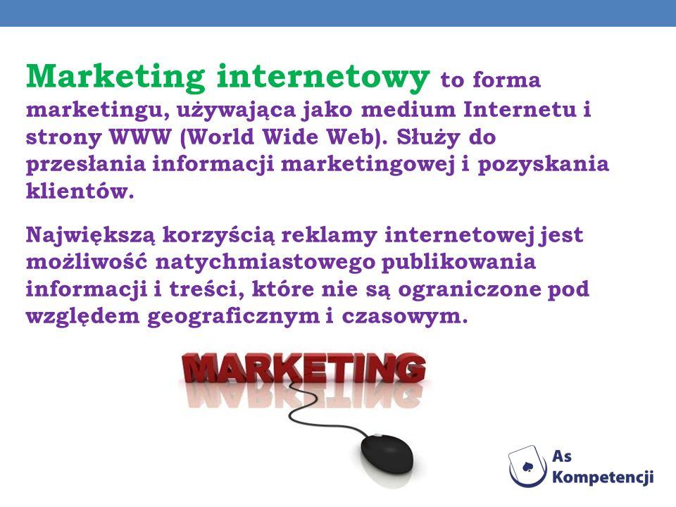 Marketing internetowy to forma marketingu, używająca jako medium Internetu i strony WWW (World Wide Web). Służy do przesłania informacji marketingowej