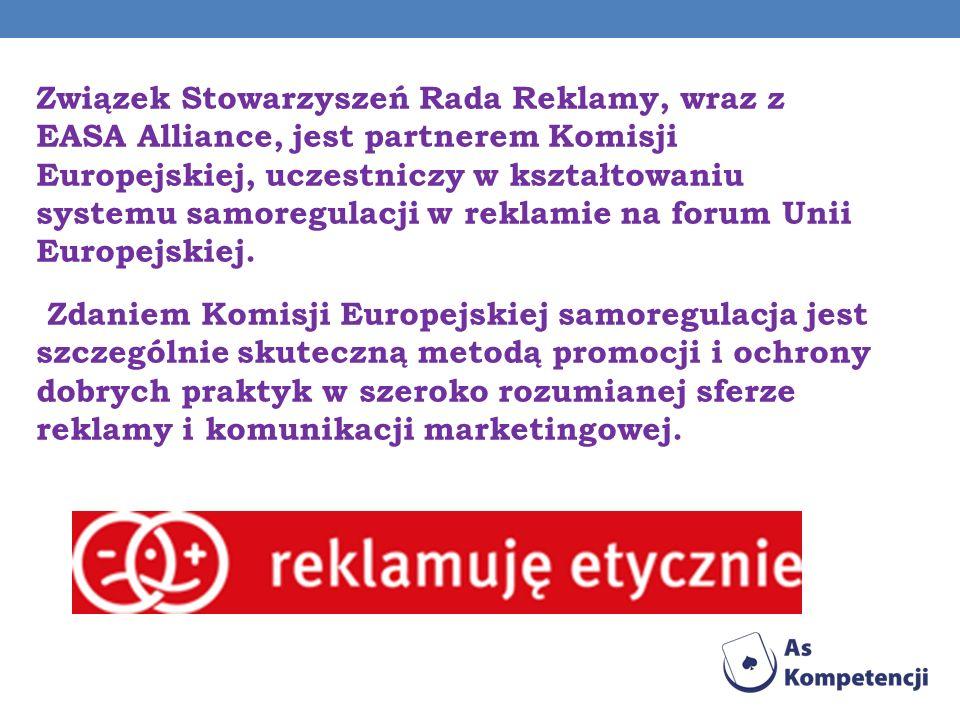 Związek Stowarzyszeń Rada Reklamy, wraz z EASA Alliance, jest partnerem Komisji Europejskiej, uczestniczy w kształtowaniu systemu samoregulacji w rekl