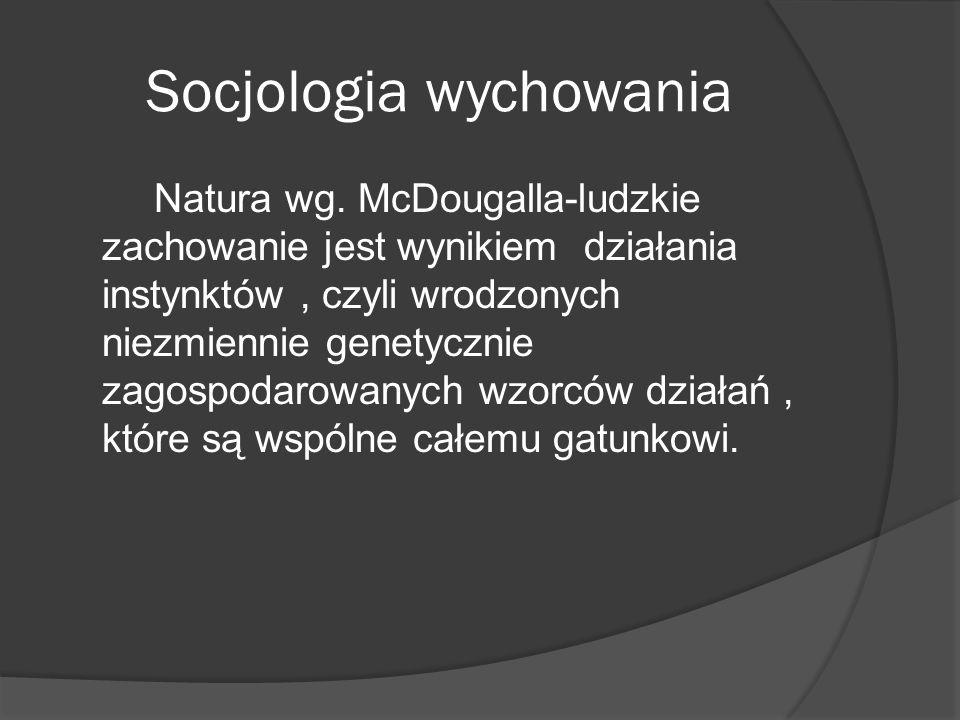 Socjologia wychowania Natura wg.