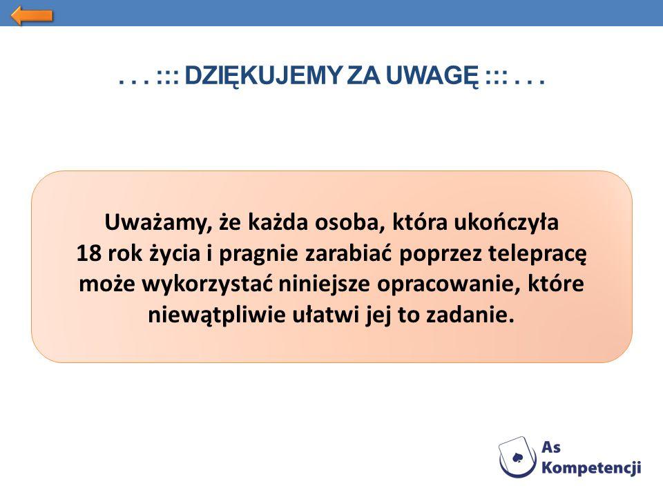 ... ::: DZIĘKUJEMY ZA UWAGĘ :::...