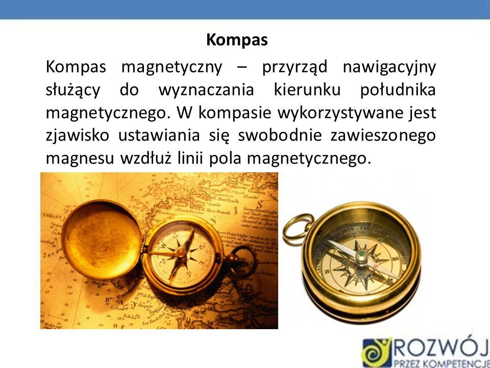 Kompas magnetyczny – przyrząd nawigacyjny służący do wyznaczania kierunku południka magnetycznego. W kompasie wykorzystywane jest zjawisko ustawiania