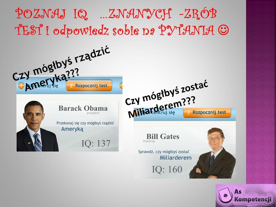 Czy mógłbyś rządzić Ameryką??? Czy mógłbyś zostać Miliarderem???
