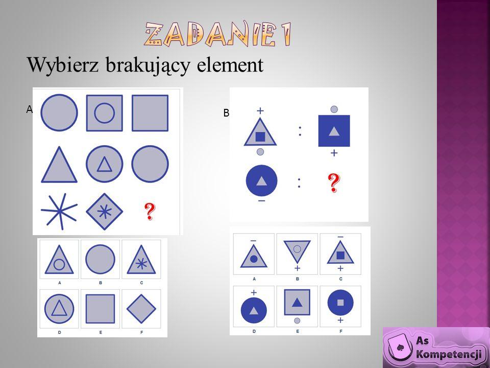 Wybierz brakujący element A BA B