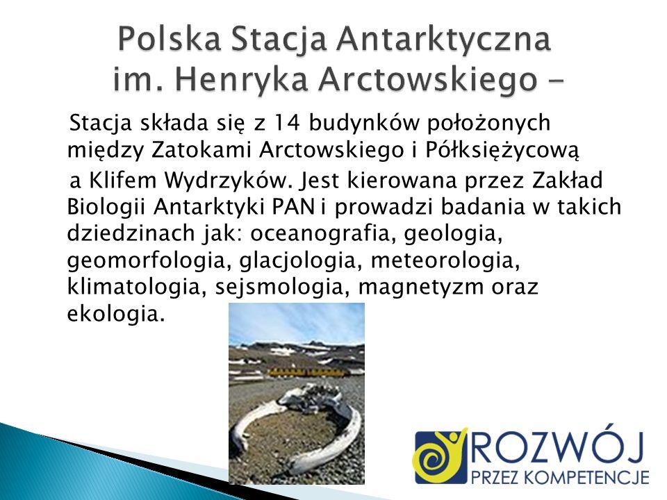 Stacja składa się z 14 budynków położonych między Zatokami Arctowskiego i Półksiężycową a Klifem Wydrzyków. Jest kierowana przez Zakład Biologii Antar