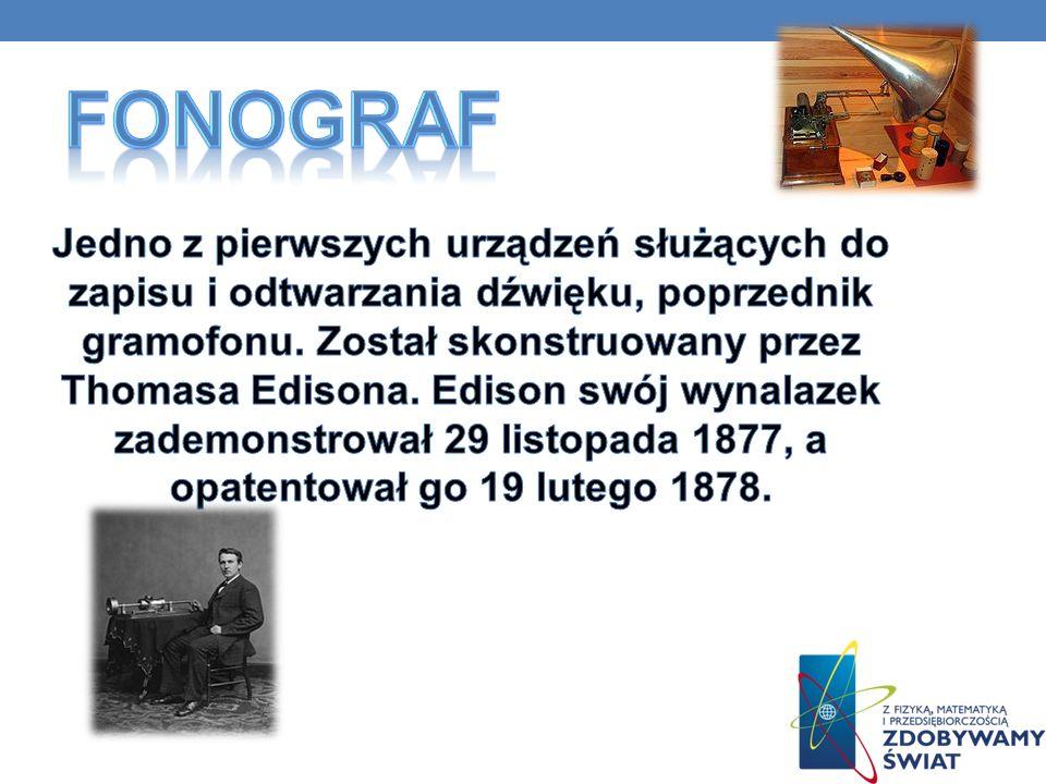 XIX XX XXI 1860 Fonograf – Thomas Edison 1887 Płyta gramofonowa – Emil Berliner 1963 Kaseta magnetofonowa – firma Philips 1978 Płyta kompaktowa – firm
